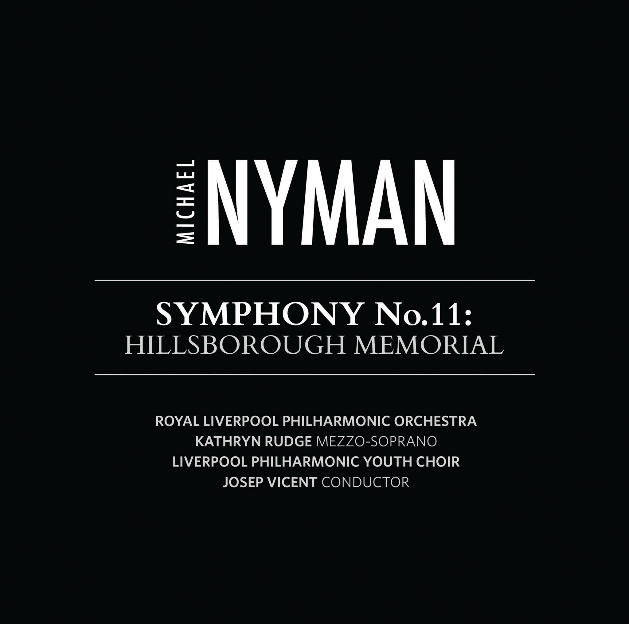 Symphony No.11: Hillsborough Memorial Nyman CD Release